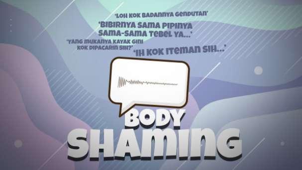 Pengertian Body Shaming, Contoh Perilaku dan Hukumannya